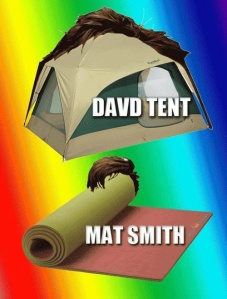 david tent and mat smith