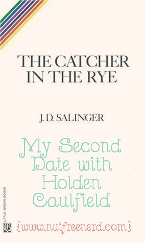 My Second Date with Holden Caulfield