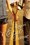 Amy & Roger's Epic Detour by Morgan Matson cover