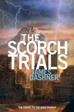 The Scorch Trials by James Dashner