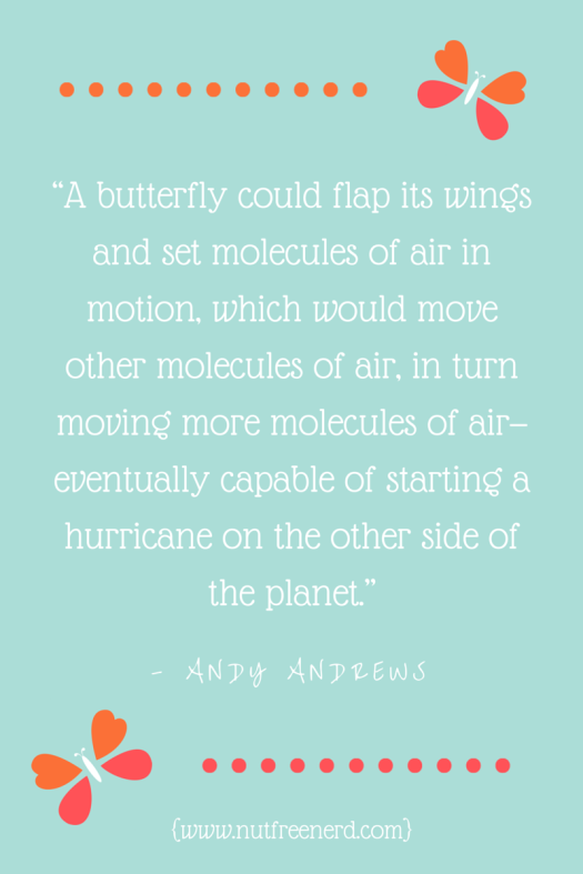 """A butterfly could flap its wings and-2"