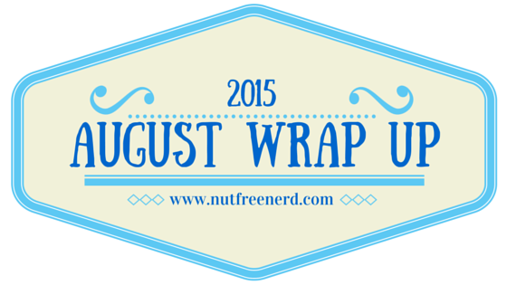 August 2015 Wrap Up