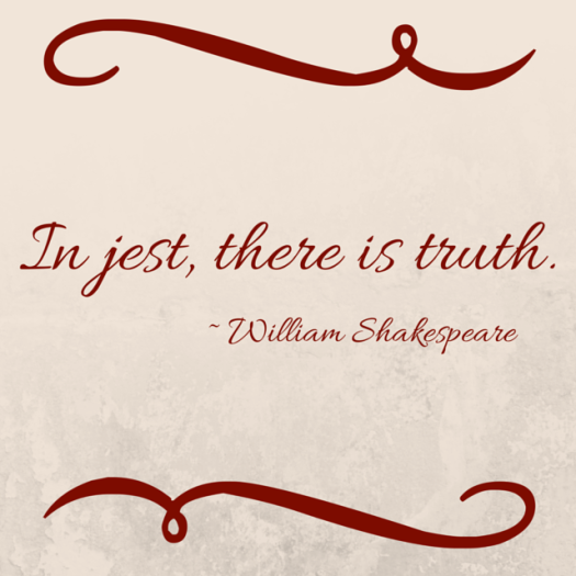 In jest, there is truth.