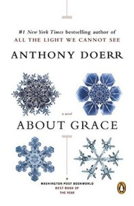 About Grace by Anthony Doerr