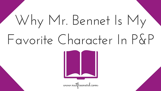 Why Mr. Bennet Is My Favorite Character in P&P-2